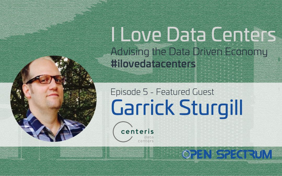 Data Center Trials, Fiber Optics, and House Music – I Love Data Centers – Podcast Episode 005