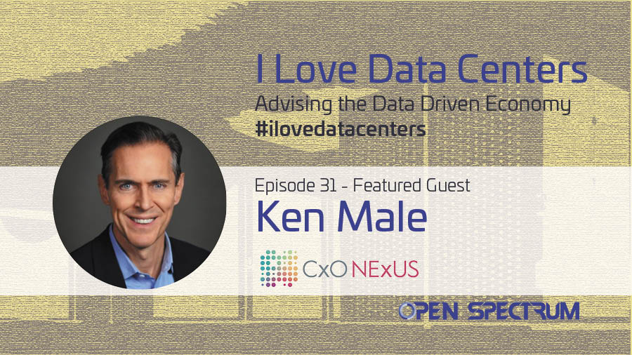 CxO NExUS – Episode 031 – Ken Male