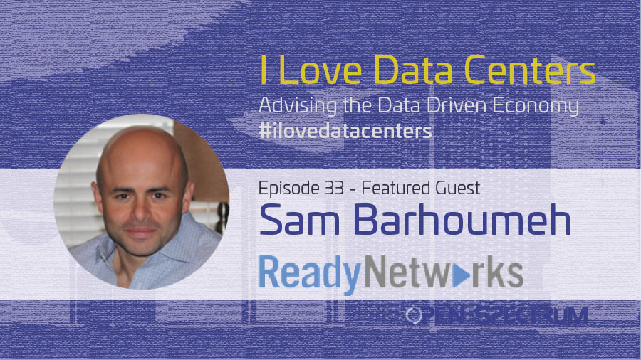 Ready Networks – Episode 033 – Sam Barhoumeh
