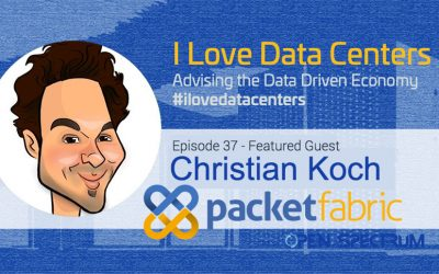 All Things Data Center Interconnection- Episode 037 – Christian Koch