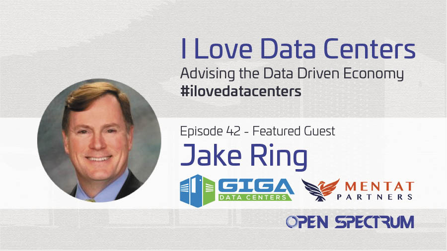 Hyperscale Level Performance to the Multi-tenant colocation market – Episode 042 – Jake Ring